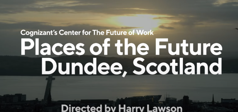 Dundee - video of a Cognizant Place of the Future